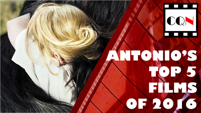 Antonio's Top 5 Films of 2016
