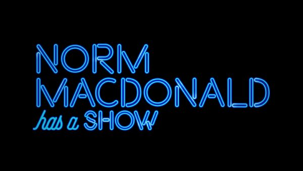 Norm Macdonald Has a Show: Season 1 (Netflix)